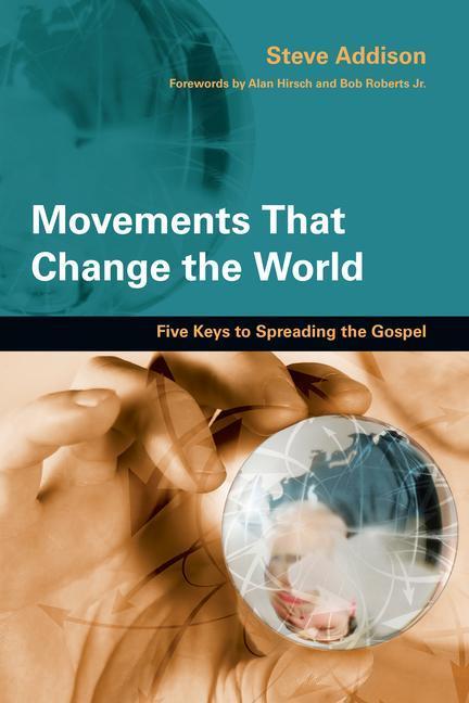 Movements That Change the World: Five Keys to Spreading the Gospel als Taschenbuch