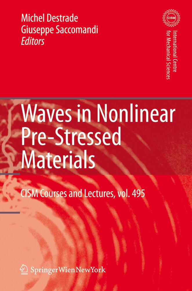 Waves in Nonlinear Pre-Stressed Materials als Buch (kartoniert)