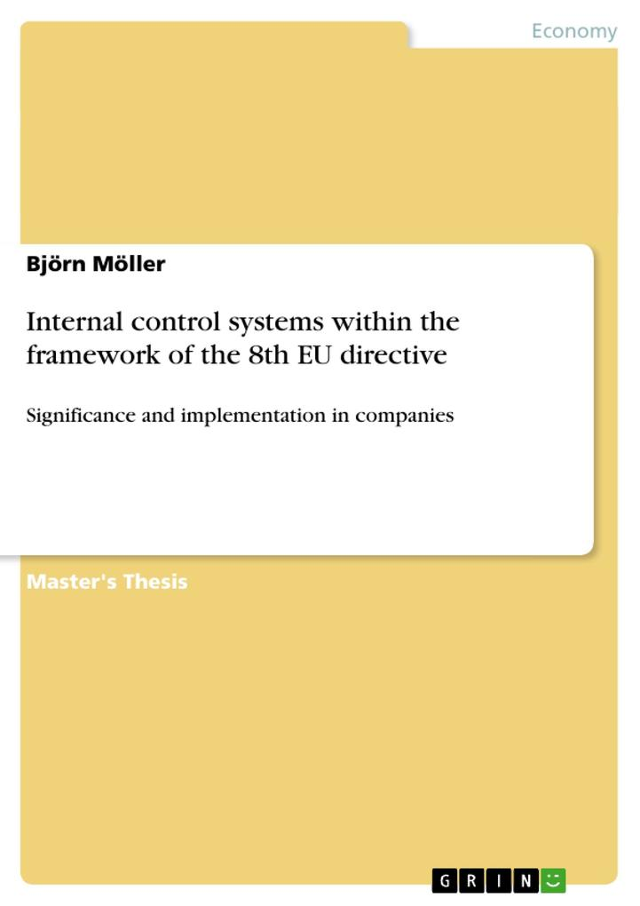 Internal control systems within the framework of the 8th EU directive als Buch (gebunden)