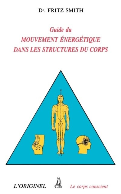 Inner Bridges: A Guide to Energy Movement and Body Structure als Taschenbuch