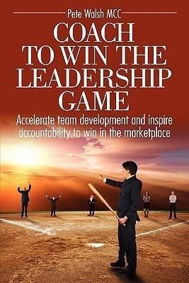 Coach to Win the Leadership Game als Taschenbuch