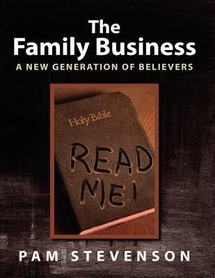 The Family Business, a New Generation of Believers als Taschenbuch