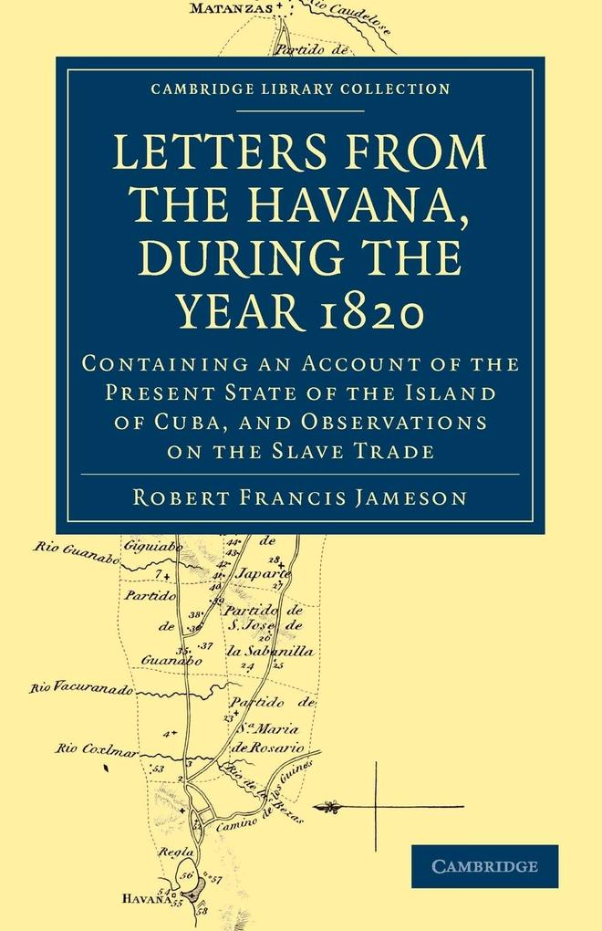 Letters from the Havana, During the Year 1820 als Taschenbuch