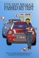 I've Not Really Passed My Driving Test als Taschenbuch
