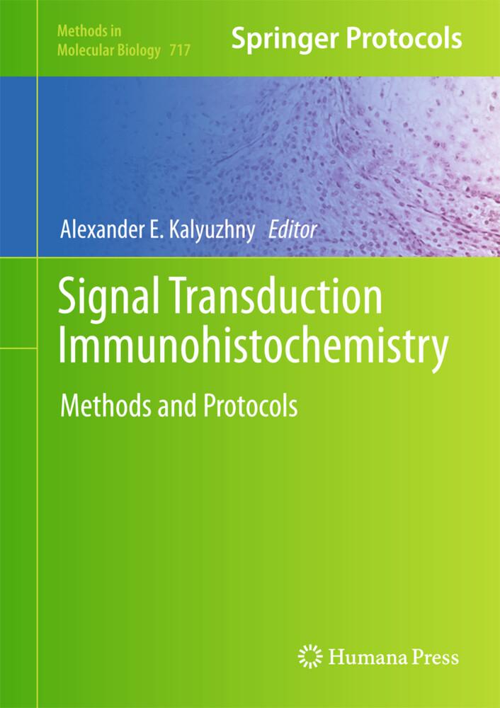 Signal Transduction Immunohistochemistry als Buch (gebunden)