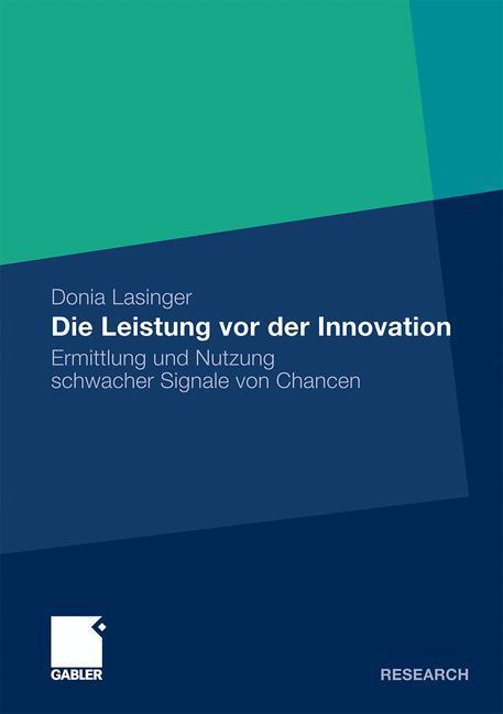 Die Leistung vor der Innovation als Buch (gebunden)