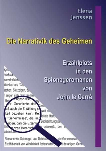 Die Narrativik des Geheimen als Buch (kartoniert)