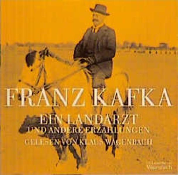 Ein Landarzt und andere Erzählungen, 1 Audio-CD als Hörbuch CD
