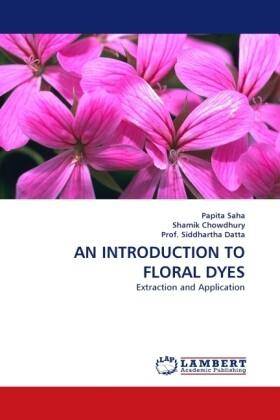 AN INTRODUCTION TO FLORAL DYES als Buch (gebunden)