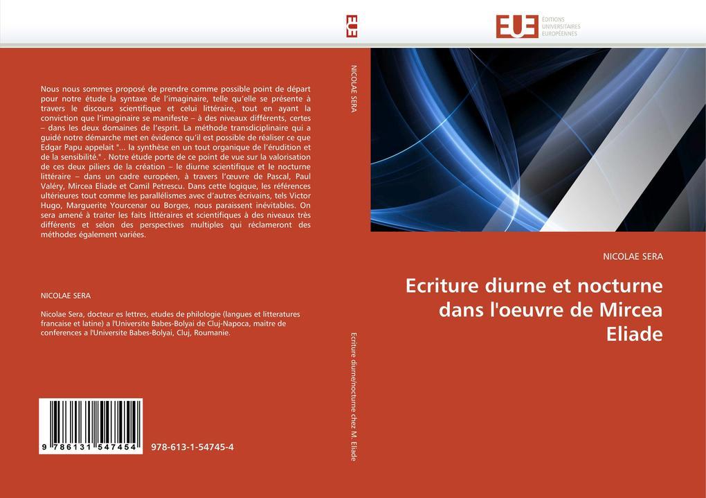 Ecriture diurne et nocturne dans l'oeuvre de Mircea Eliade als Buch (gebunden)