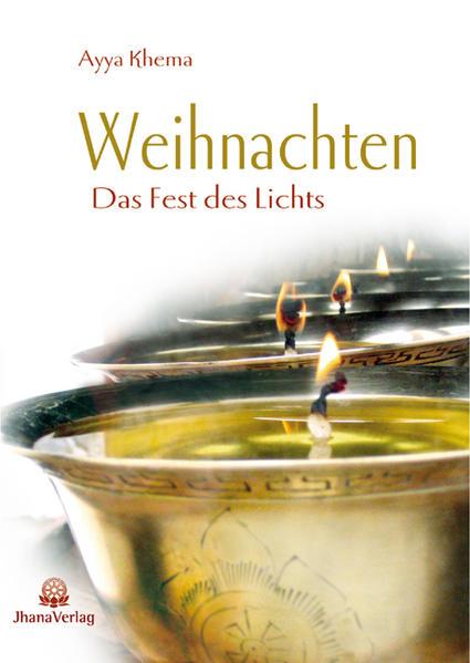 Weihnachten. Das Fest des Lichts aus buddhistischer Sicht als Buch (kartoniert)