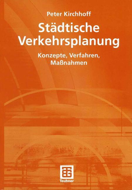 Städtische Verkehrsplanung als Buch (kartoniert)