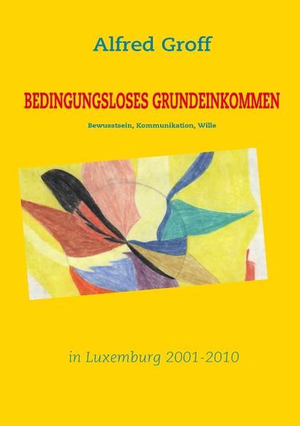 Bedingungsloses Grundeinkommen in Luxemburg als Buch (gebunden)