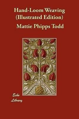 Hand-Loom Weaving (Illustrated Edition) als Taschenbuch