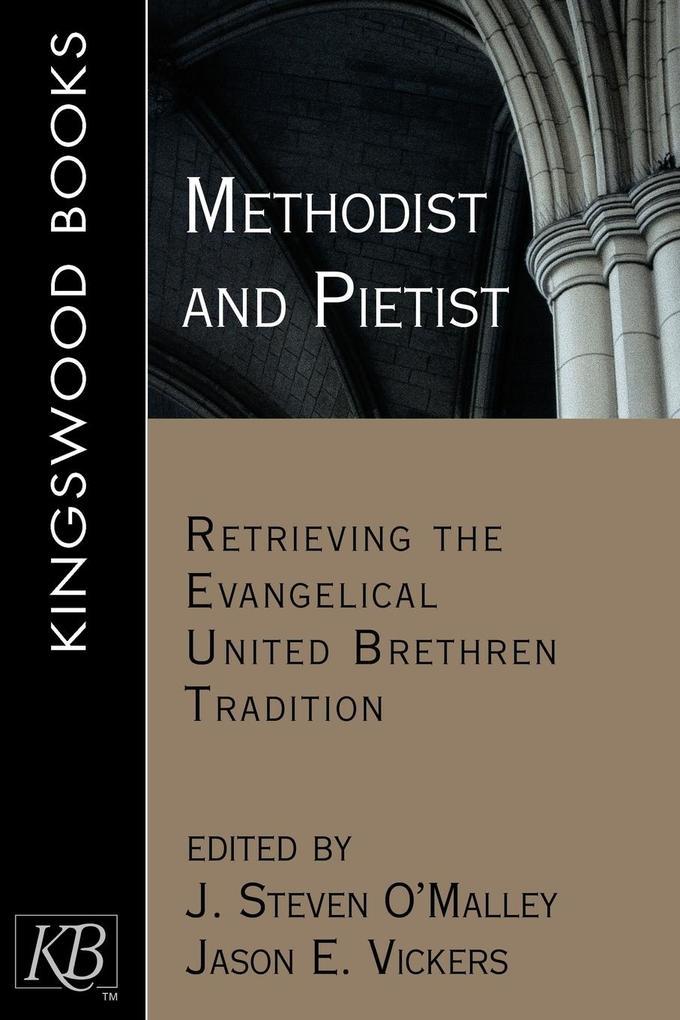 Methodist and Pietist als Taschenbuch