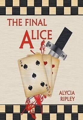 The Final Alice als Buch (gebunden)
