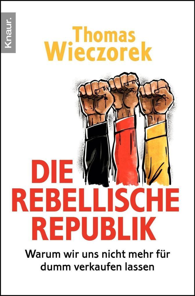Die rebellische Republik als Taschenbuch