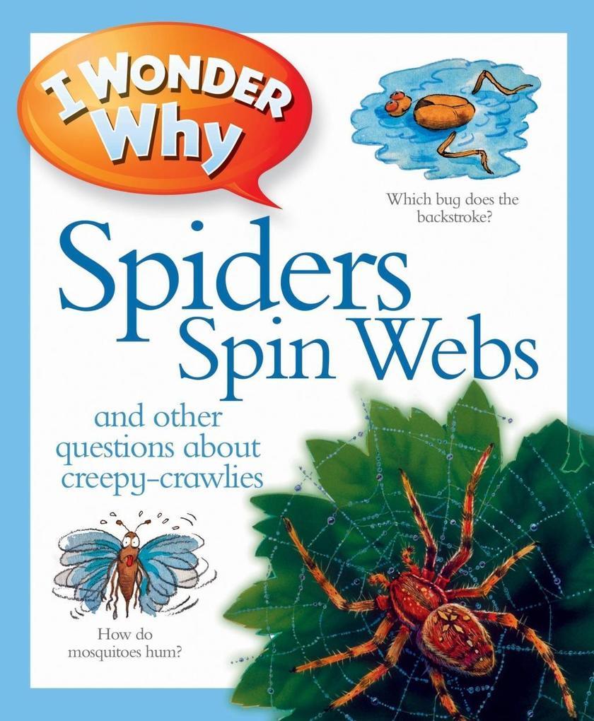I Wonder Why Spiders Spin Webs als Taschenbuch