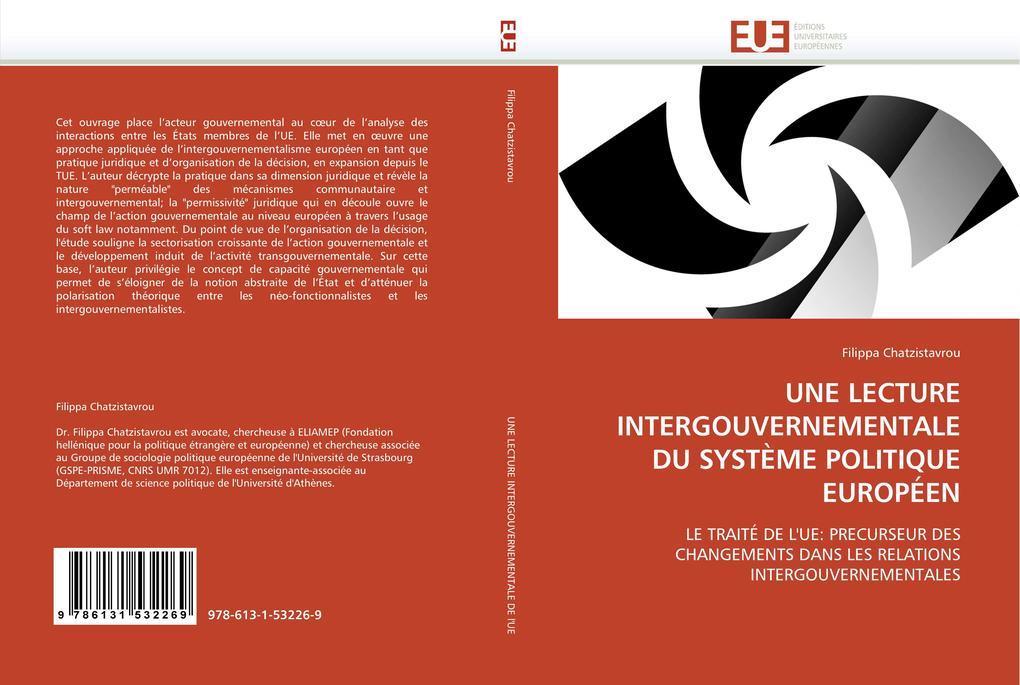 UNE LECTURE INTERGOUVERNEMENTALE DU SYSTÈME POLITIQUE EUROPÉEN als Buch (gebunden)