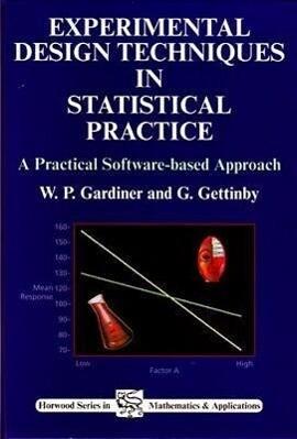Experimental Design Techniques in Statistical Practice als Taschenbuch