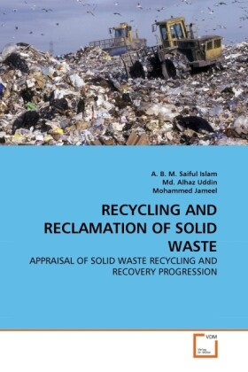 RECYCLING AND RECLAMATION OF SOLID WASTE als Buch (gebunden)