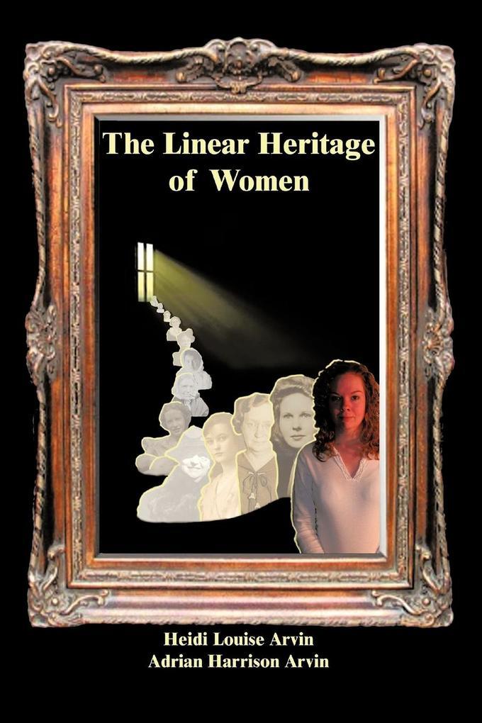 The Linear Heritage of Women als Taschenbuch