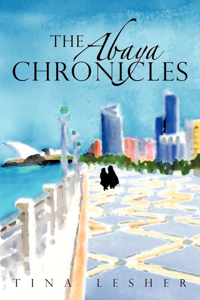The Abaya Chronicles als Taschenbuch
