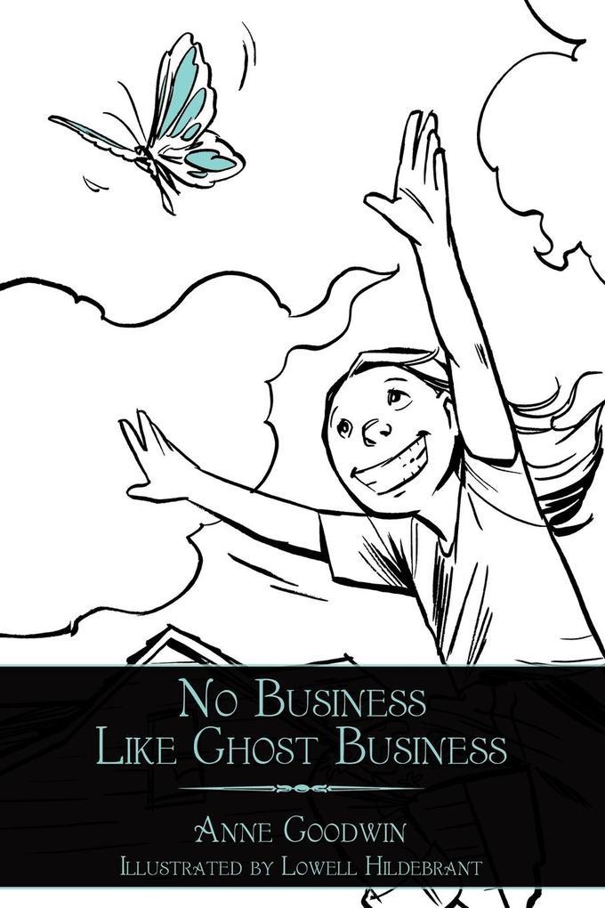 No Business Like Ghost Business als Taschenbuch