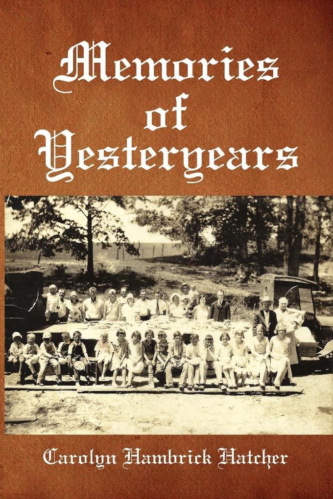 Memories of Yesteryears als Taschenbuch