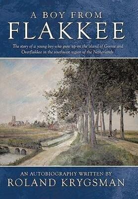 A Boy from Flakkee als Buch (gebunden)