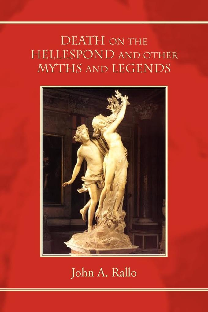 Death on the Hellespond and Other Myths and Legends als Taschenbuch
