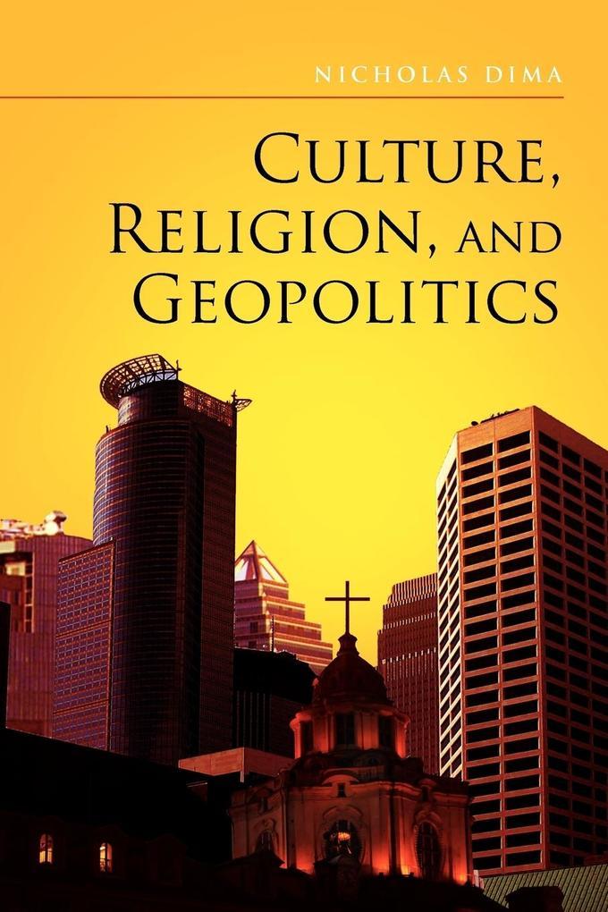 Culture, Religion, and Geopolitics als Taschenbuch