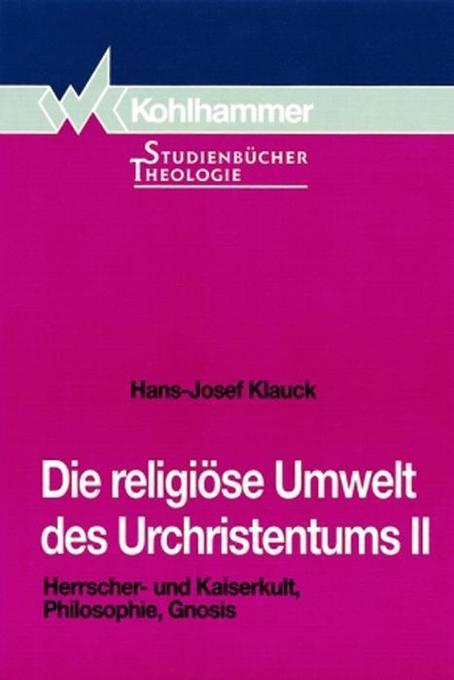 Herrscherkult und Kaiserkult, Philosophie, Gnosis als Buch (kartoniert)