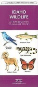 Idaho Wildlife: A Folding Pocket Guide to Familiar Animals