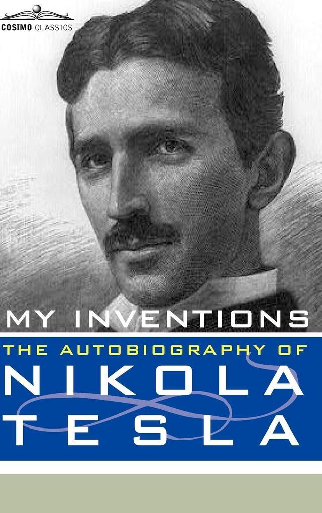 My Inventions als Buch (gebunden)