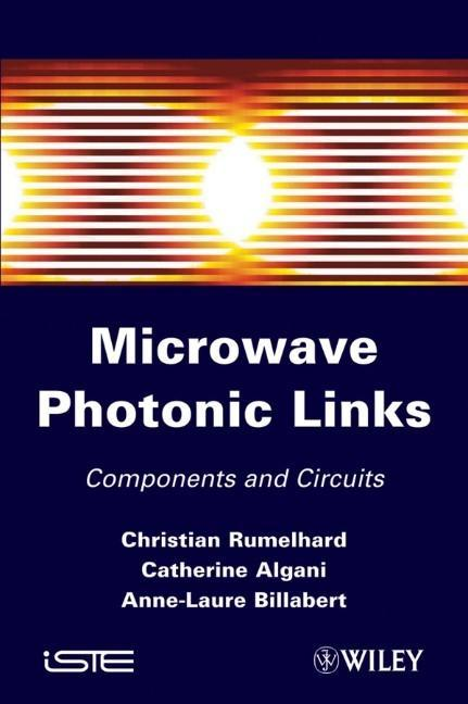 Microwaves Photonic Links als Buch (gebunden)