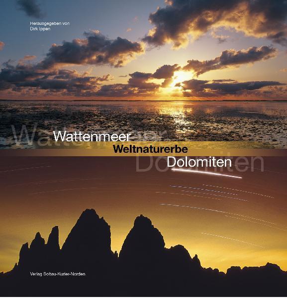 Wattenmeer - Weltnaturerbe - Dolomiten als Buch (gebunden)