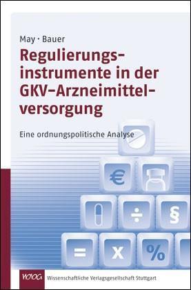 Regulierungsinstrumente in der GKV-Arzneimittelversorgung als Buch (kartoniert)