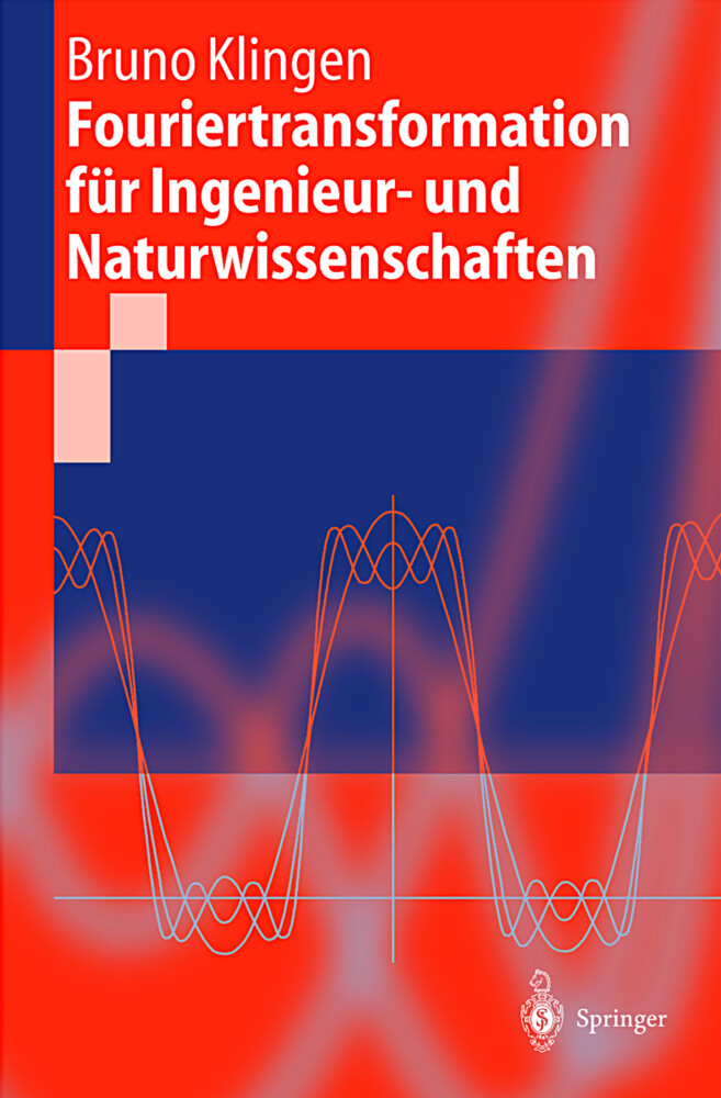 Fouriertransformation für Ingenieur- und Naturwissenschaften als Buch (kartoniert)