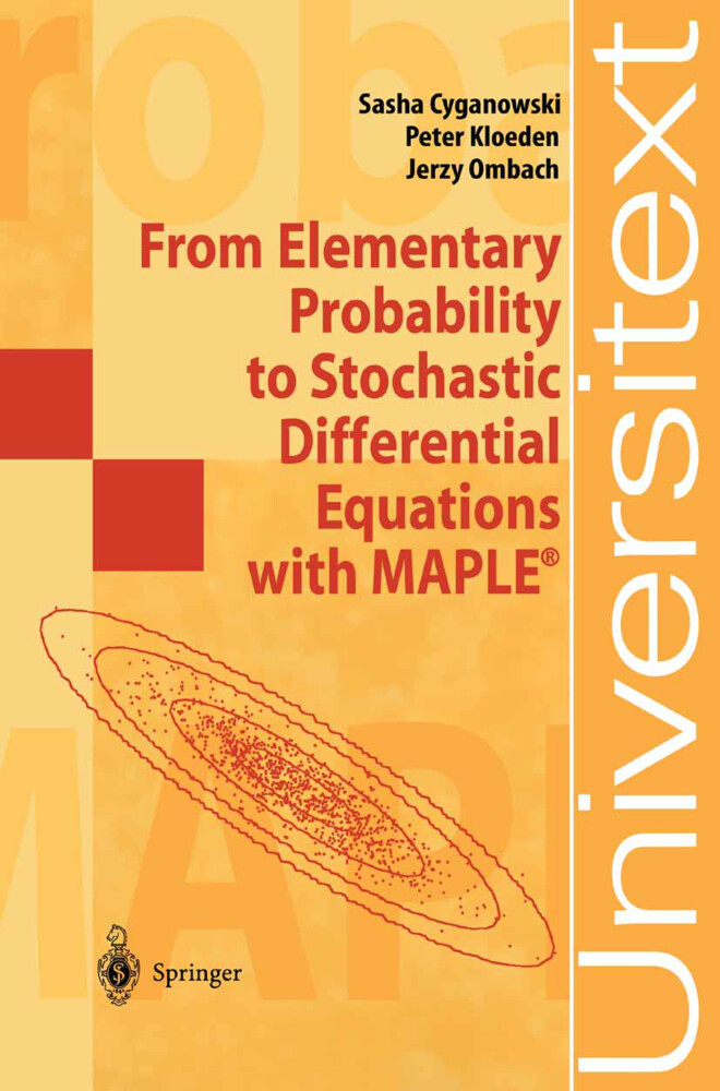From Elementary Probability to Stochastic Differential Equations with MAPLE® als Buch (kartoniert)