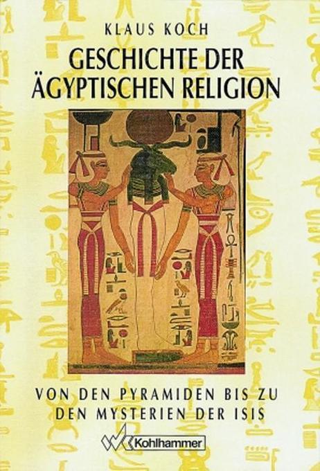 Geschichte der ägyptischen Religion als Buch (gebunden)