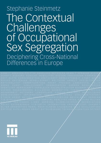 The Contextual Challenges of Occupational Sex Segregation als Buch (kartoniert)