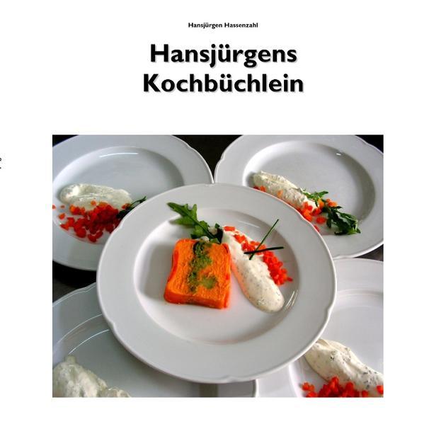 Hansjürgens Kochbüchlein als Buch (gebunden)