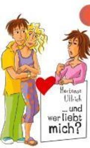 Und wer liebt mich? als eBook epub