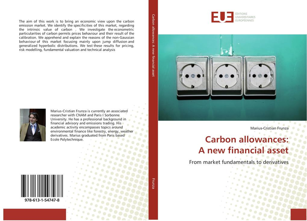 Carbon allowances: A new financial asset als Buch (gebunden)