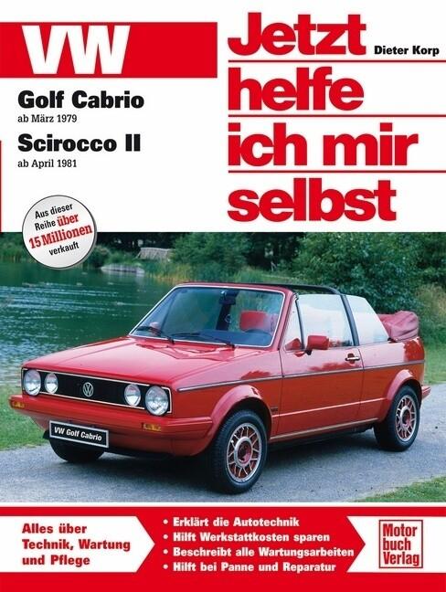 VW Golf Cabrio ab März '79 / Scirocco II ab April '81 als Buch (kartoniert)