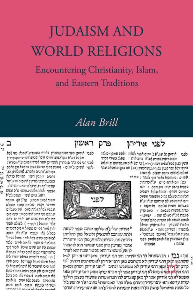 Judaism and World Religions: Encountering Christianity, Islam, and Eastern Traditions als Buch (gebunden)