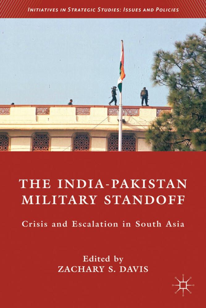 The India-Pakistan Military Standoff als Buch (gebunden)