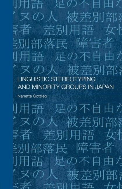 Linguistic Stereotyping and Minority Groups in Japan als Taschenbuch