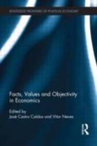 Facts, Values and Objectivity in Economics als Buch (gebunden)